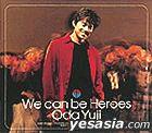 We can be Heroes (Japan Version)