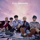 STILL DREAMING (ALBUM+ POSTER) (初回普通版) (日本版)
