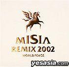 MISIA REMIX 2002 WORLD PEACE (Japan Version)
