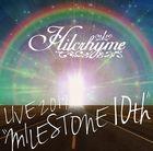 Hilcrhyme LIVE 2019 'MILESTONE 10th' (Japan Version)