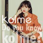 Do you know kolme? (ALBUM+BLU-RAY) (Japan Version)