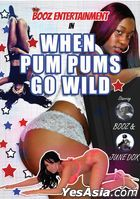 Booz Entertainment: When Pum Pums Go Wild (DVD) (US Version)