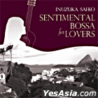 Inuzuka Saeko - Sentimental Bossa For Lovers (Korea Version)