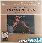 Motherland (Emerald CD MQA) (China Version)