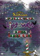 BabyKingdom WINTER ONEMAN TOUR Final 'Light of the WORLD' - 2019.12.21 Shinjuku BLAZE - (Japan Version)