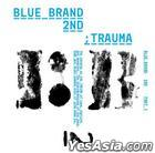 Blue Brand Vol. 2 Part 1 - Trauma
