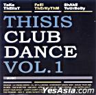 This Is Club Dance Vol. 1 (Korea Version)