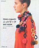 Hikaru Noguchi Knit Work