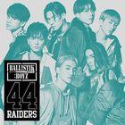 44RAIDERS (SINGLE+DVD) (Japan Version)