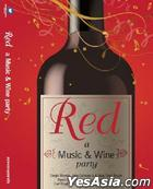 Red: A Music & Wine Party (2CD)