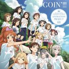 THE IDOLM@STER CINDERELLA GIRLS ANIMATION PROJECT 08 GOIN'!!! (Japan Version)