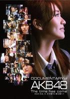 DOCUMENTARY of AKB48 The Time Has Come (Blu-ray) (Special Edition) (Japan Version)