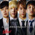 Konnani Kimi ga Sukinanoni Doushite? [Type E](SINGLE+DVD) (Japan Version)