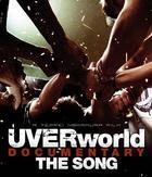 UVERworld DOCUMENTARY THE SONG [BLU-RAY] (Japan Version)
