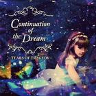 Continuation Of The Dream (Japan Version)