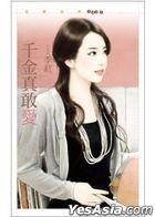 Hua Die Xi Lie 1431 -  Qian Jin Zhen Gan Ai