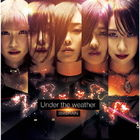 Under the weather [Type B] (Japan Version)