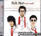 Epik High Vol. 3 - Swan Song's