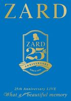 ZARD 25th Anniversary LIVE 'What a beautiful memory' [DVD] (Japan Version)