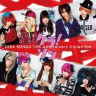 KERA SONGS 13th Anniversary Collection - (ALBUM+DVD)(First Press Limited Edition)(Japan Version)