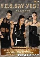Y.E.S. Say Yes! (China Version)