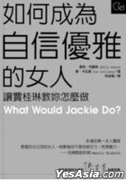 What Would Jackie Do ?