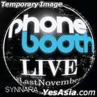 Phonebooth Live Album - Last November