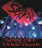 tribute Live Spin Off T-Mue-needs Takashi Utsunomiya / Naoto Kine [BLU-RAY] (Japan Version)