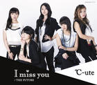 I miss you/The Future [Type A] (Normal Edition)(Japan Version)