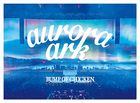 BUMP OF CHICKEN TOUR 2019 aurora ark TOKYO DOME [BLU-RAY+CD] (Normal  Edition) (Japan Version)