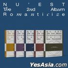 NU'EST Vol. 2 - Romanticize (Version 1 + 2 + 3 + 4 + 5) + 5 Random Posters in Tube
