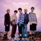 STILL DREAMING [Type B](ALBUM+DVD) (初回限定版) (日本版)