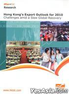 Hong Kong's Export Outlook for 2010 -- Challenges amid a Slow Global Recovery