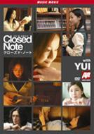 'Closed Note' Music Movie with YUI (Japan Version)