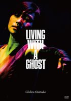 Living With A Ghost   (Japan Version)