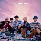 STILL DREAMING (First Press Normal Edition) (Japan Version)