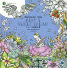 Ruby's Sweet Dream Coloring Book with a Story