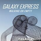 Galaxy Express Vol. 4 - Walking on Empty