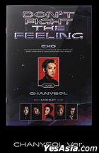 EXO Special Album - DON'T FIGHT THE FEELING (Expansion Version) (Chan Yeol Version) + Random Poster in Tube (Expansion Version)