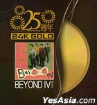 Beyond IV (25th Anniversary 24K Gold) (Limited Edition)