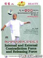 Quintessence Series Of Yi Quan--Dacheng Quan - Internal And External Contradiction Force And Releasing Force (DVD) (China V...