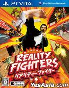 Reality Fighter (Japan Version)