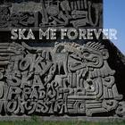 SKA ME FOREVER (ALBUM+DVD)(Japan Version)