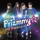 Pretty Rhythm Dear My Future - ED#1: my Transform (SINGLE+DVD)(Japan Version)