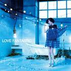 LOVE FANTASTIC (Japan Version)