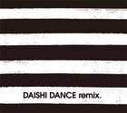 DAISHI DANCE Remix (Japan Version)