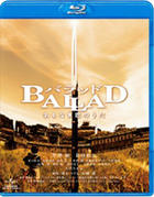 BALLAD - Namonaki Koi no Uta (Blu-ray) (Normal Edition) (Japan Version)