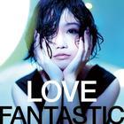 LOVE FANTASTIC (ALBUM+DVD)(Japan Version)