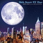 26th Street NY Duo Featuring Will Lee & Oz Noy  (Japan Version)