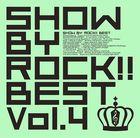 SHOW BY ROCK!!BEST  Vol.4 (Japan Version)